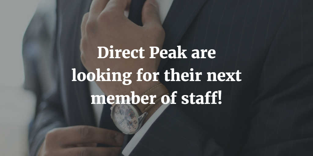 Direct Peak are looking for their next members of staff!