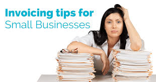 Invoicing Tips From Small Businesses For Small Businesses