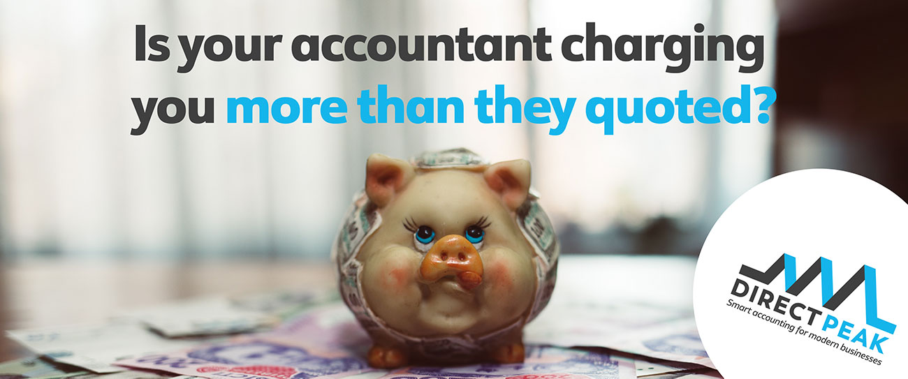 Is your accountant charging more than they quoted?
